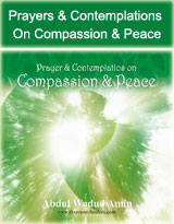 Prayers & Contemplations on Compassion & peace (Islamic Version of Twin Hearts)