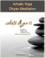 Arhatic Dhyan II Meditation